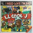 LL COOL J - I Need Love I'm Bad c/w MY RHYME AIN'T