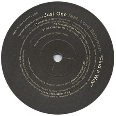 Just One feat. Lord Baltimore / Find a way (inc.breakthrough)