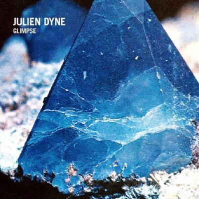 JULIEN DYNE / GLIMPSE (11 tracks album sampler)
