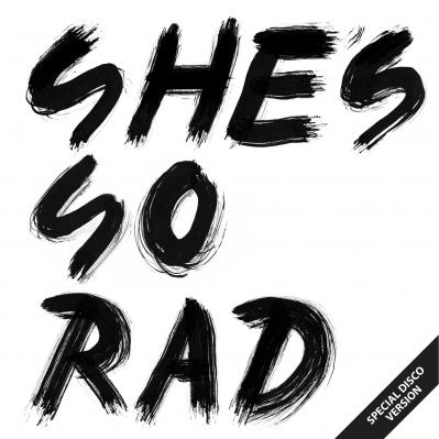 She's So Rad / Last Dance