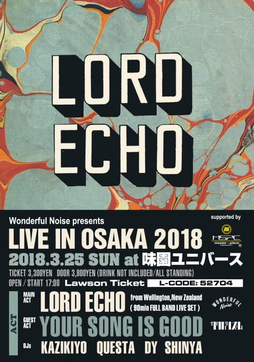 LORD ECHO Live in OSAKA